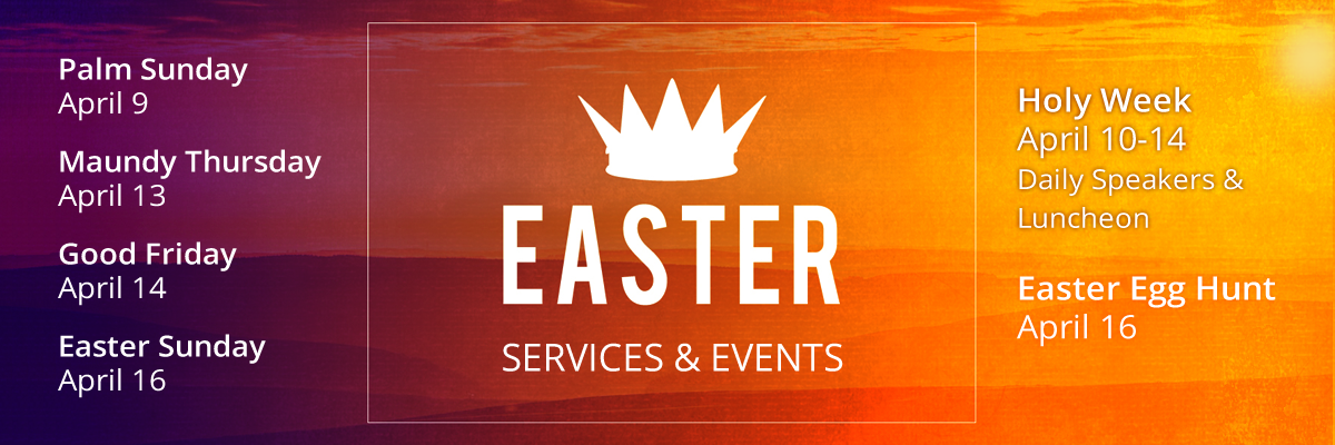 Easter Season Services and Events