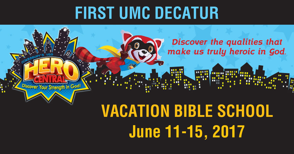 First UMC Decatur VBS 2017