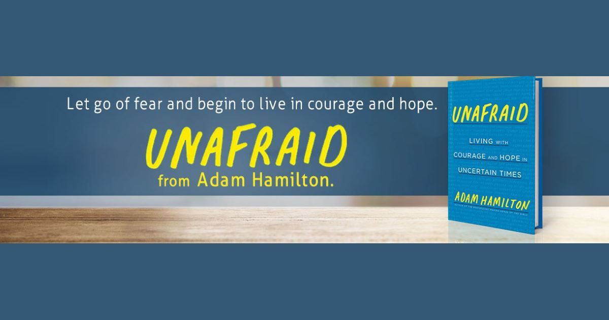 Unafraid by Adam Hamilton